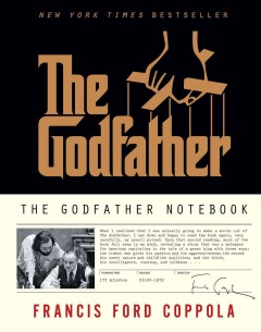 The Godfather notebook /  Francis Ford Coppola.