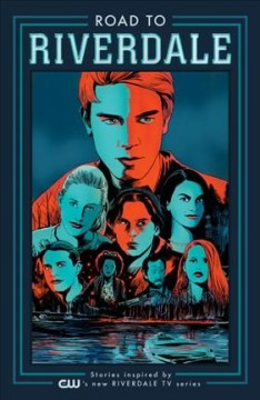 Road to Riverdale Volume 1 /  featuring stories by Mark Waid, Chip Zdarsky, Adam Hughes, Marguerite Bennett, Camero DeOrdio & Tom DeFalco ; with art by Fiona Staples, Erica Henderson, Adam Hughes, Audrey Mok, Sandy Jarrell, Andre Szymanowicz, José Villarrubia, Jen Vaughn, Kelly Fitzpatrick & Jack Morelli ; introduction by Jon Goldwater. - featuring stories by Mark Waid, Chip Zdarsky, Adam Hughes, Marguerite Bennett, Camero DeOrdio & Tom DeFalco ; with art by Fiona Staples, Erica Henderson, Adam Hughes, Audrey Mok, Sandy Jarrell, Andre Szymanowicz, José Villarrubia, Jen Vaughn, Kelly Fitzpatrick & Jack Morelli ; introduction by Jon Goldwater.
