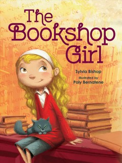 The bookshop girl /  Sylvia Bishop ; illustrated by Poly Bernatene. - Sylvia Bishop ; illustrated by Poly Bernatene.