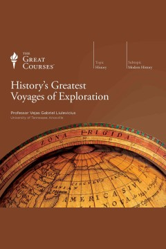 History's greatest voyages of exploration /  Vejas Gabriel Liulevicius. - Vejas Gabriel Liulevicius.