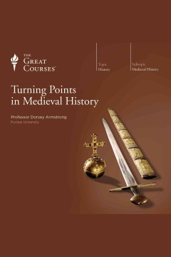 Turning points in Medieval history /  Dorsey Armstrong. - Dorsey Armstrong.