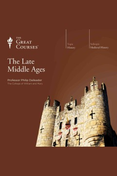 The late Middle Ages /  Professor Philip Daileader. - Professor Philip Daileader.