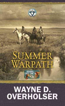 Summer warpath : a Circle V Western / Wayne D. Overholser.