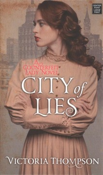 City of lies /  Victoria Thompson. - Victoria Thompson.