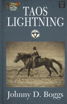 Taos lightning /  Johnny D. Boggs. - Johnny D. Boggs.
