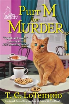 Purr M for murder /  T.C. LoTempio.