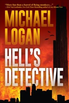 Hell's detective : a mystery / Michael Logan.