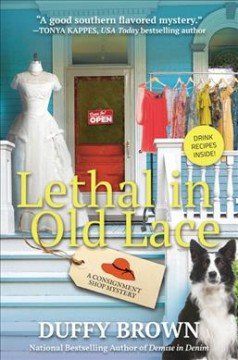 Lethal in old lace /  Duffy Brown.