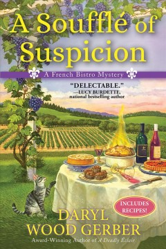 A Soufflé of Suspicion : a French Bistro Mystery.