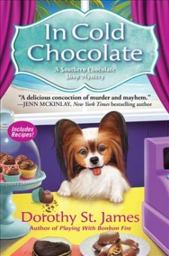 In cold chocolate : a southern chocolate shop mystery / Dorothy St. James.