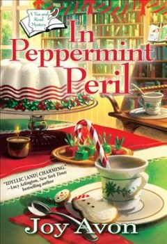In peppermint peril /  Joy Avon.