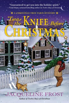 'Twas the knife before Christmas  /  Jacqueline Frost.