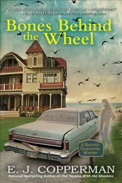 Bones behind the wheel /  E.J. Copperman.