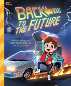 Back to the future /  illustrated by Kim Smith. - illustrated by Kim Smith.