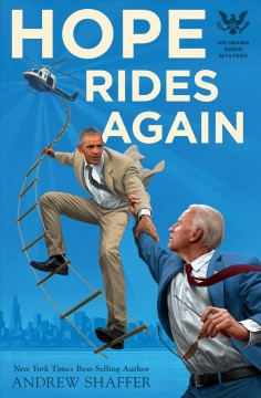 Hope rides again /  a novel by Andrew Shaffer.
