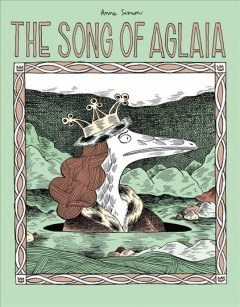 The song of Aglaia /  Anne Simon ; translated from French by Jenna Allen.