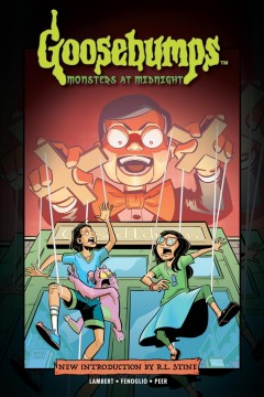 Goosebumps Volume 1, monsters at midnight /  writer, Jeremy Lambert ; artist, Chris Fenoglio.