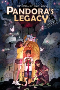 Pandora's legacy /  written by Kara Leopard ; illustrated by Kelly & Nichole Matthews ; letters by Mike Fiorentino. - written by Kara Leopard ; illustrated by Kelly & Nichole Matthews ; letters by Mike Fiorentino.