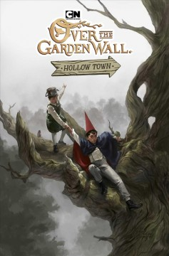 Over the garden wall.  written by Celia Lowenthal ; illustrated by Jorge Monlongo with color assistance by Kike J. Díaz ; letters by Mike Fiorentino ; created by Pat McHale. - written by Celia Lowenthal ; illustrated by Jorge Monlongo with color assistance by Kike J. Díaz ; letters by Mike Fiorentino ; created by Pat McHale.