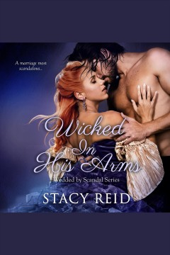 Wicked in his arms /  Stacy Reid.