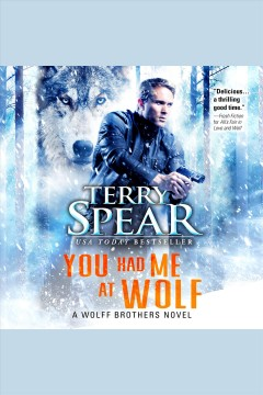 You had me at wolf /  Terry Spear.