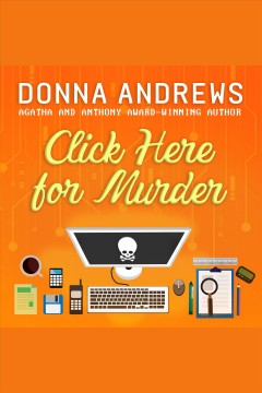 Click here for murder /  Donna Andrews.