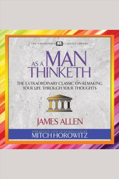 As a man thinketh /  James Allen. - James Allen.