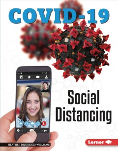 Social distancing /  by Heather DiLorenzo Williams.