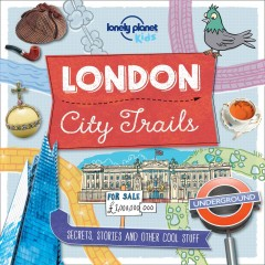 London city trails /  Moira Butterfield ; illustration: Dynamo Limited. - Moira Butterfield ; illustration: Dynamo Limited.