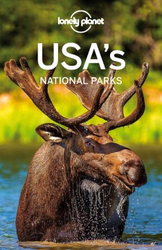 USA's national parks /  writer, Christopher Pitts ; contributing writers, Amy Balfour [and 19 others].