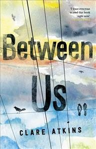 Between us /  Clare Atkins. - Clare Atkins.