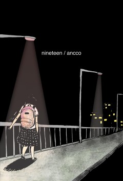 Nineteen /  Ancco ; translated by Janet Hong.
