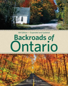 Backroads of Ontario /  Ron Brown.