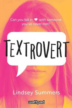Textrovert /  written by Lindsey Summers. - written by Lindsey Summers.