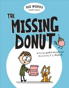 The missing donut /  written by Judith Henderson ; illustrated by T.L. McBeth.