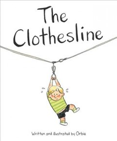 The clothesline /  by Orbie. - by Orbie.