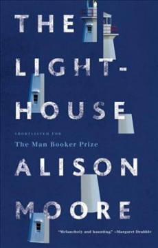 The lighthouse /  Alison Moore.