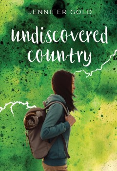 Undiscovered country /  by Jennifer Gold.