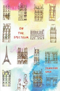 On the spectrum /  Jennifer Gold. - Jennifer Gold.
