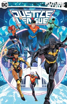 Future state : Justice League / Ernie Altbacker, Ryan Cady, Josie Campbell [and others], writers ; Sami Basri, Dale Eaglesham, Clayton Henry [and others], artists ; Mike Atiyeh, Romulo Fajardo Jr., Hi-Fi [and others], colorists ; Andworld Design, Clayton Cowles, Rob Leigh [and others], letterers ; Dan Mora, collection cover artist. - Ernie Altbacker, Ryan Cady, Josie Campbell [and others], writers ; Sami Basri, Dale Eaglesham, Clayton Henry [and others], artists ; Mike Atiyeh, Romulo Fajardo Jr., Hi-Fi [and others], colorists ; Andworld Design, Clayton Cowles, Rob Leigh [and others], letterers ; Dan Mora, collection cover artist.