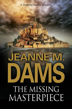 The missing masterpiece /  Jeanne M. Dams.