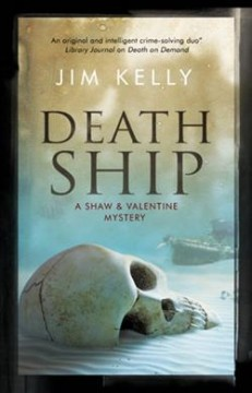 Death ship /  Jim Kelly. - Jim Kelly.
