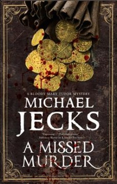 A missed murder /  Michael Jecks.
