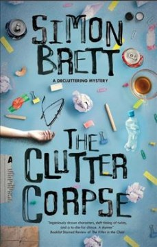 The clutter corpse /  Simon Brett. - Simon Brett.