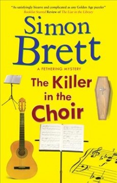 The killer in the choir /  Simon Brett. - Simon Brett.