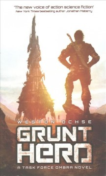 Grunt hero /  Weston Ochse.