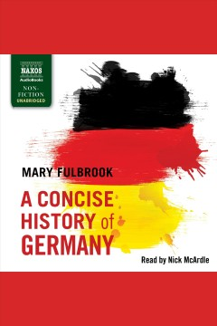 A concise history of Germany /  Mary Fulbrook. - Mary Fulbrook.