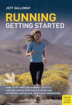 Running : getting started / Jeff Galloway.