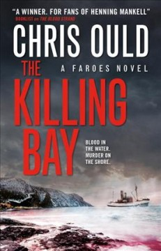 The killing bay /  Chris Ould.