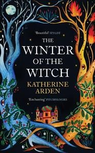 The winter of the witch : a novel / Katherine Arden.